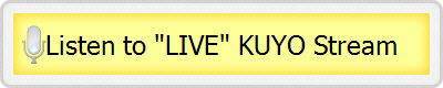 "Listen to ""LIVE"" KUYO Stream"